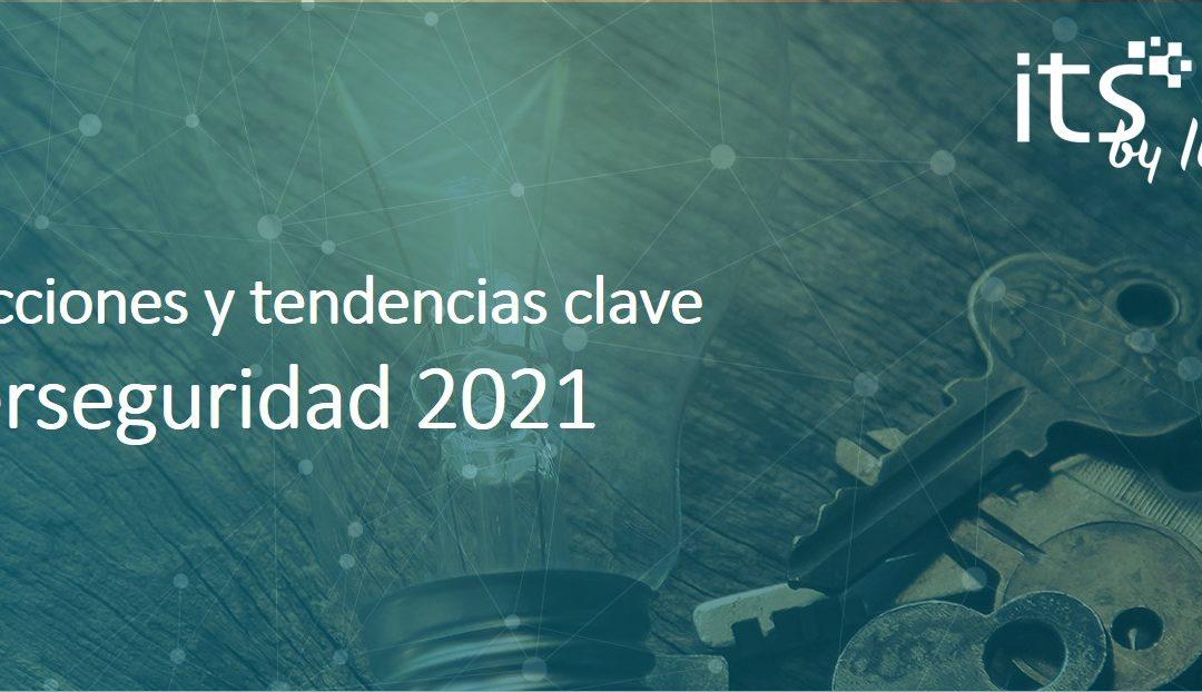 Pronosticos de ciberseguridad para 2021